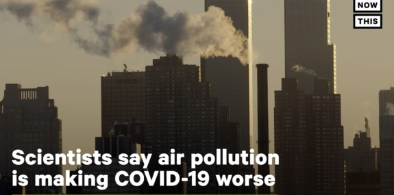 Air Pollution Is Making COVID-19 Worse